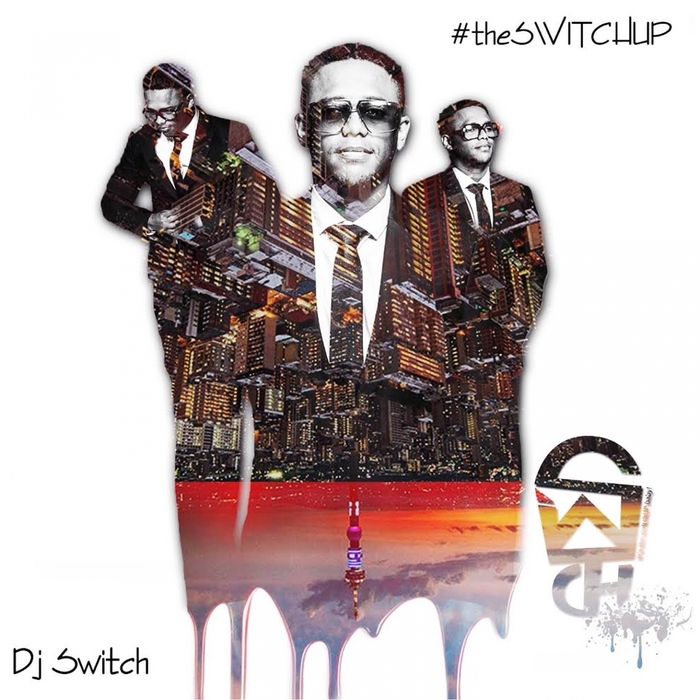 DJ Switch – The Switch Up